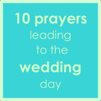 10 prayers to wedding BBB