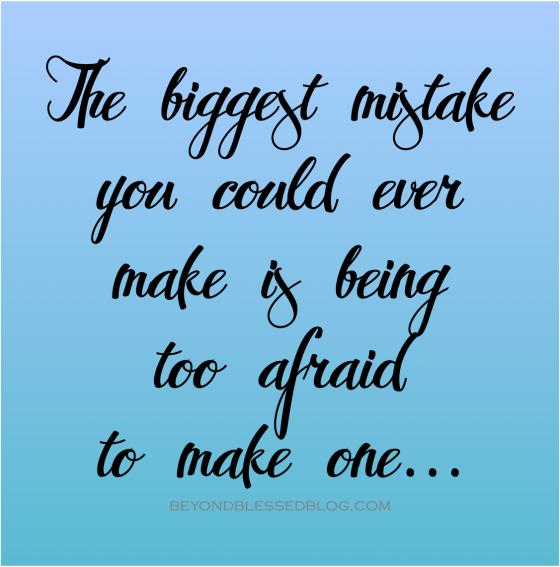 biggest mistake Beyondblessedblog