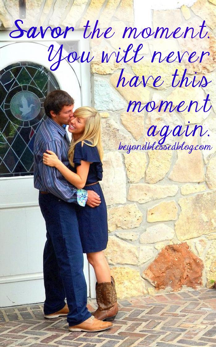 savor the moment